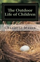 The Outdoor Life of Children